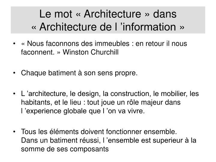 Le mot «Architecture» dans «Architecturede l'information»