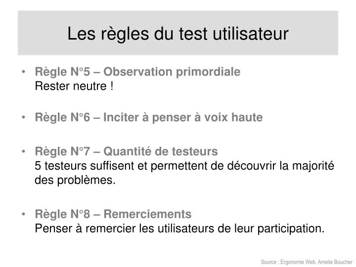 Les règles du test utilisateur