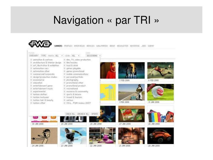 Navigation «par TRI»