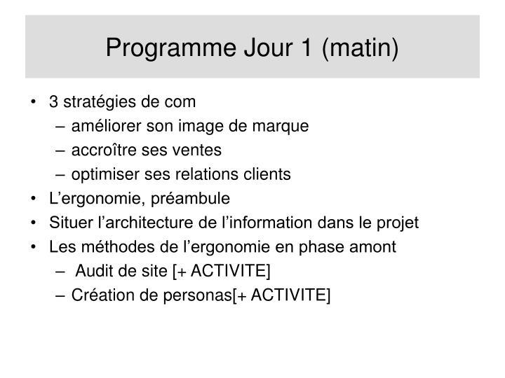 Programme Jour 1 (matin)