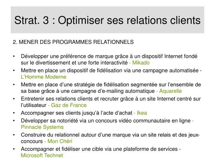 Strat. 3 : Optimiser ses relations clients