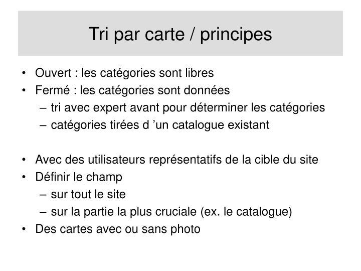 Tri par carte / principes