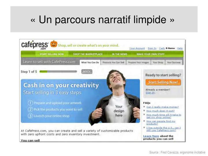 «Unparcours narratif limpide»