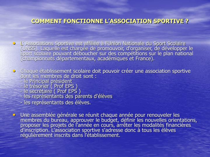 COMMENT FONCTIONNE L'ASSOCIATION SPORTIVE ?
