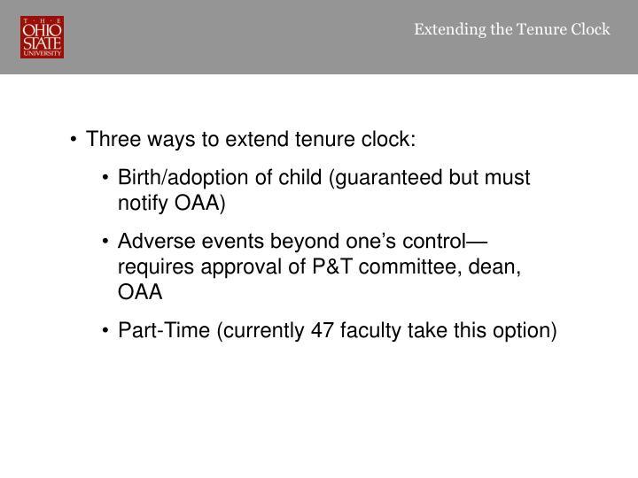 Extending the Tenure Clock