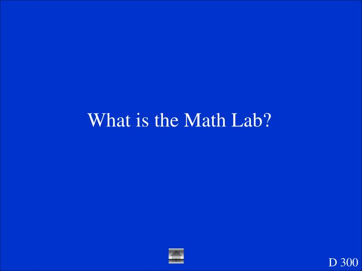 What is the Math Lab?