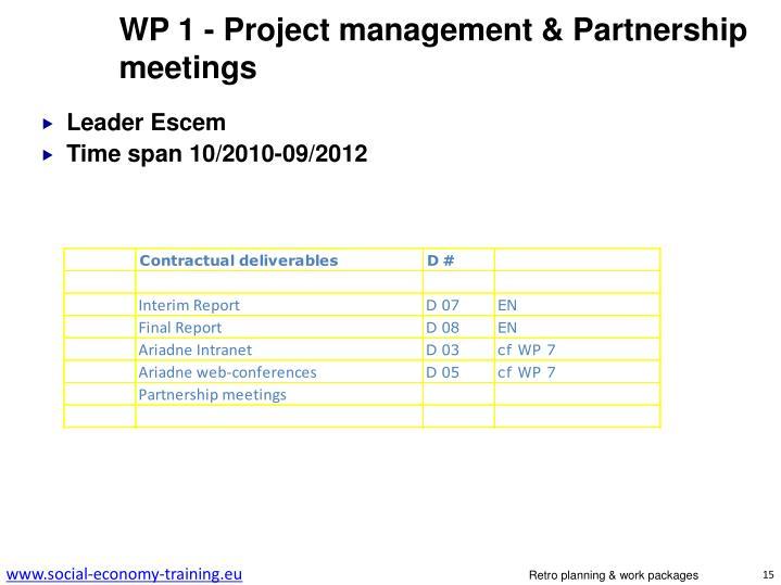WP 1 - Project management & Partnership meetings