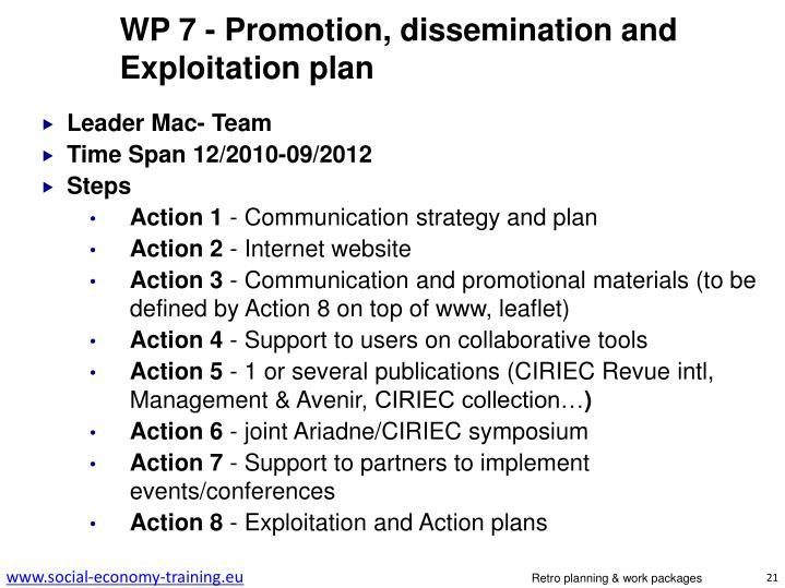 WP 7 - Promotion, dissemination and Exploitation plan