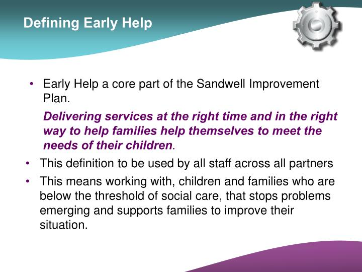 Early Help a core part of the Sandwell Improvement Plan.
