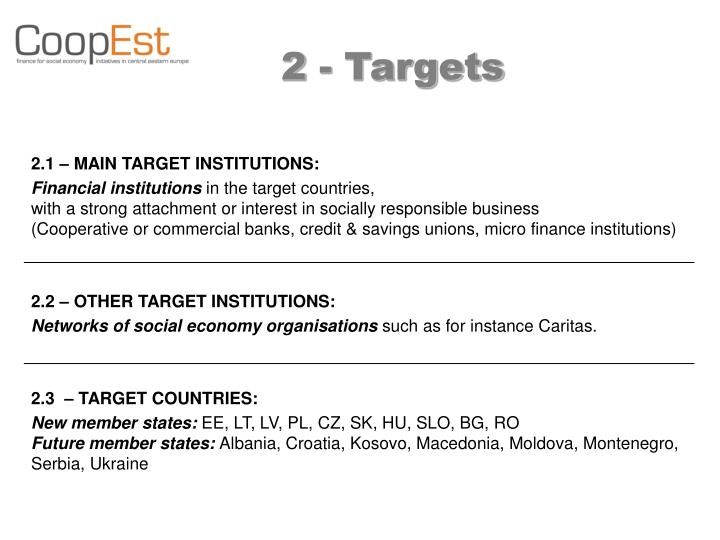 2 - Targets