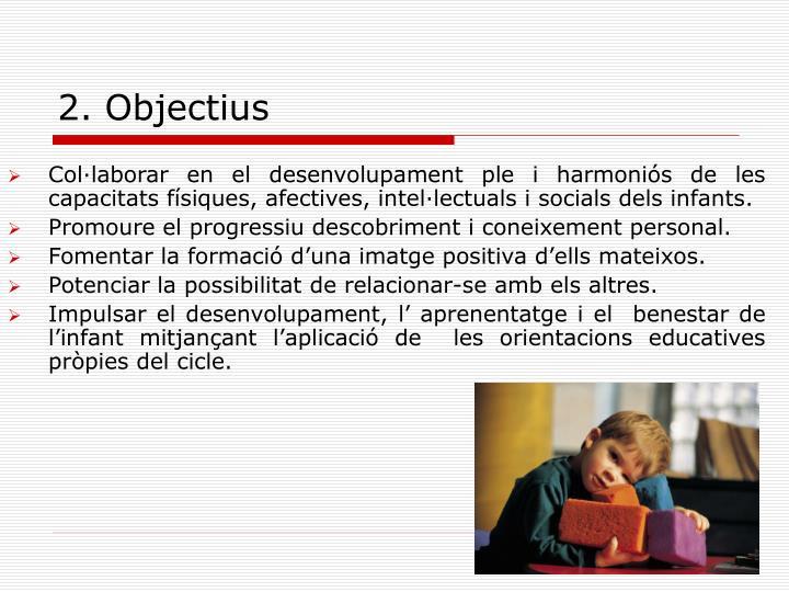 2. Objectius