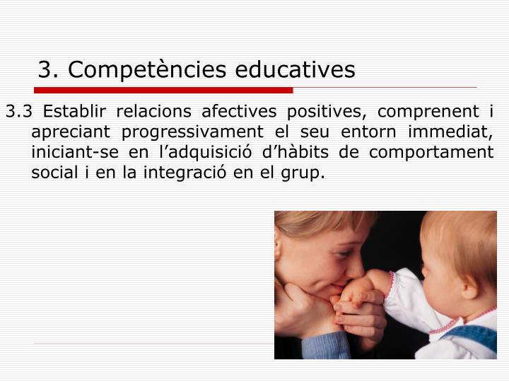 3. Competències educatives