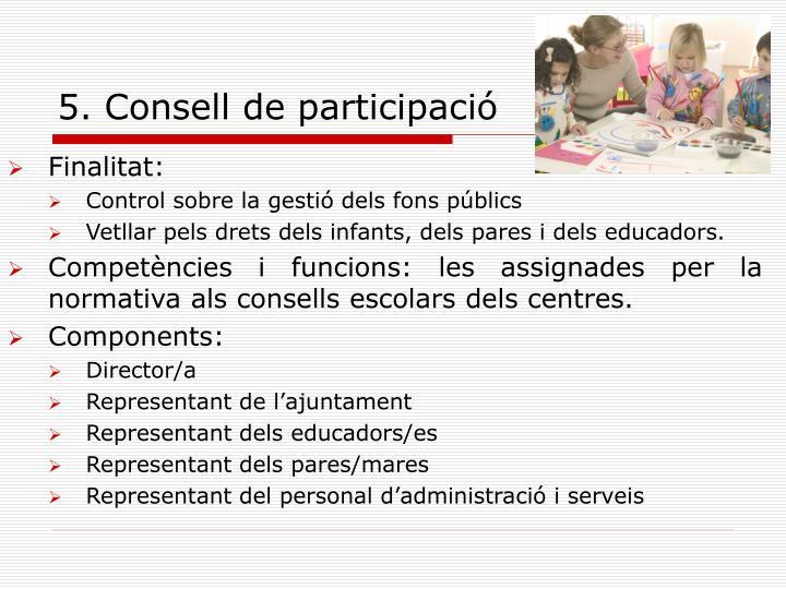 5. Consell de participació