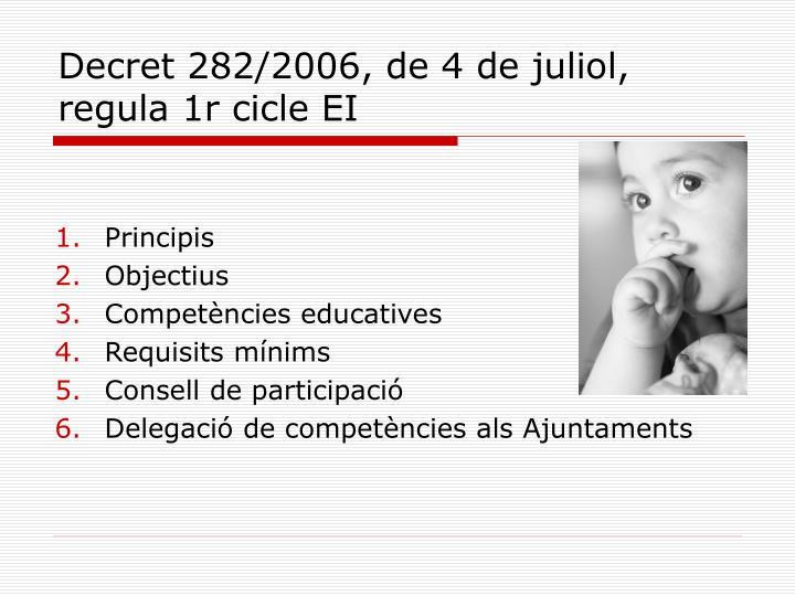 Decret 282/2006, de 4 de juliol, regula 1r cicle EI
