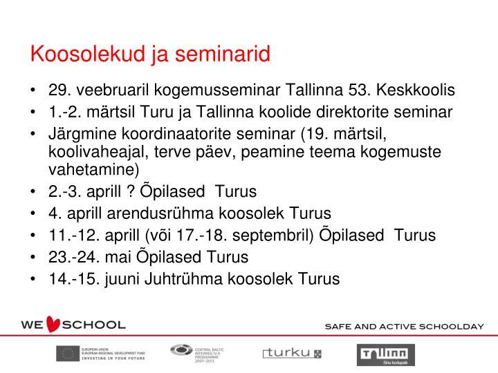 Koosolekud ja seminarid
