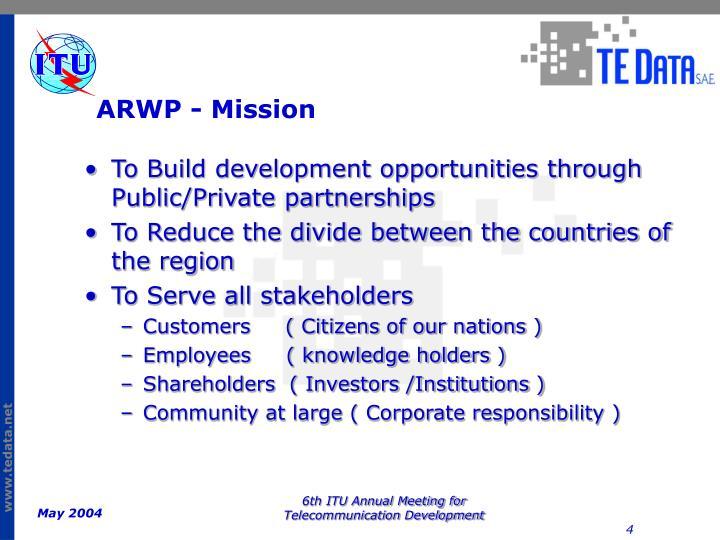 ARWP - Mission