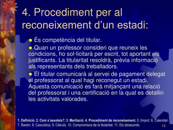 4. Procediment per al reconeixement d'un estadi:
