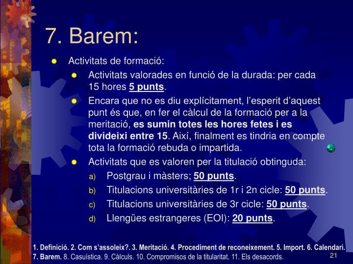 7. Barem:
