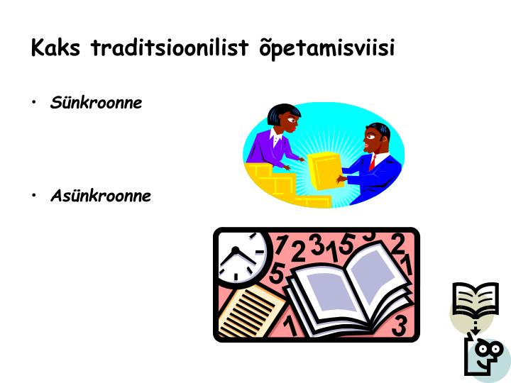 Kaks traditsioonilist õpetamisviisi
