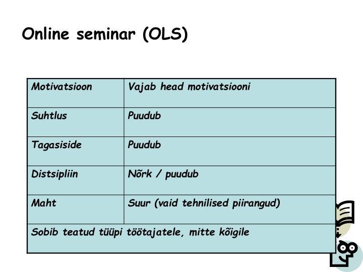 Online seminar (OLS)