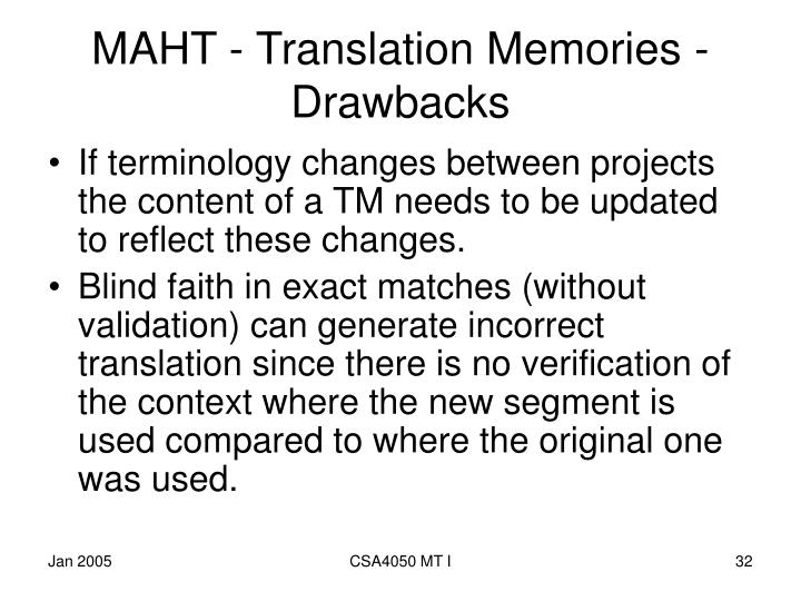 MAHT - Translation Memories - Drawbacks