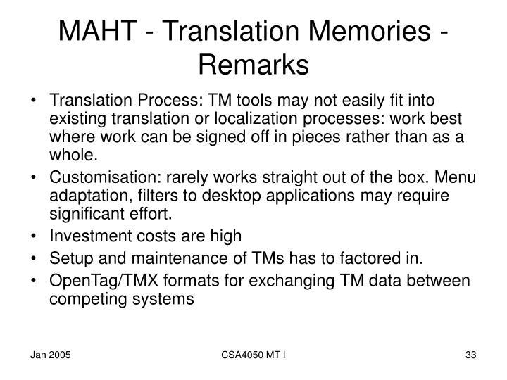 MAHT - Translation Memories - Remarks