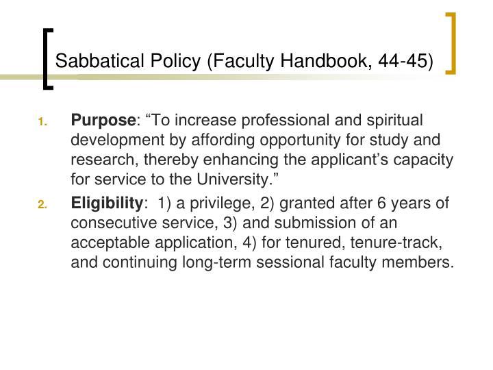 Sabbatical Policy (Faculty Handbook, 44-45)