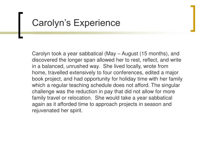 Carolyn's Experience
