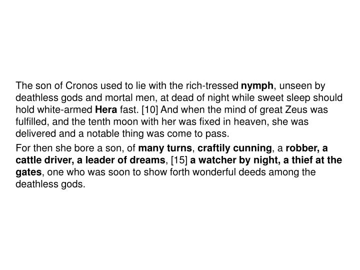 The son of Cronos used to lie with the rich-tressed
