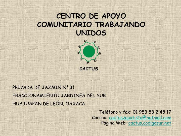 CENTRO DE APOYO COMUNITARIO TRABAJANDO UNIDOS