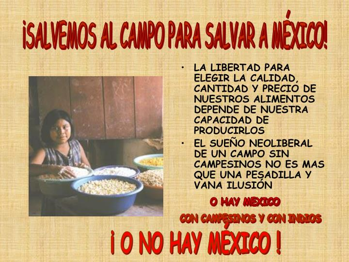 ¡SALVEMOS AL CAMPO PARA SALVAR A MÉXICO!