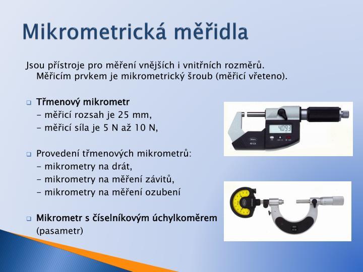 Mikrometrická měřidla