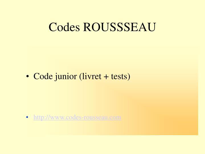 Codes ROUSSSEAU