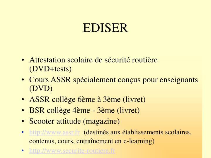 EDISER