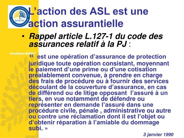 Rappel article L.127-1 du code des assurances relatif à la PJ