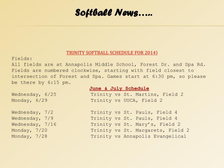 Softball News….
