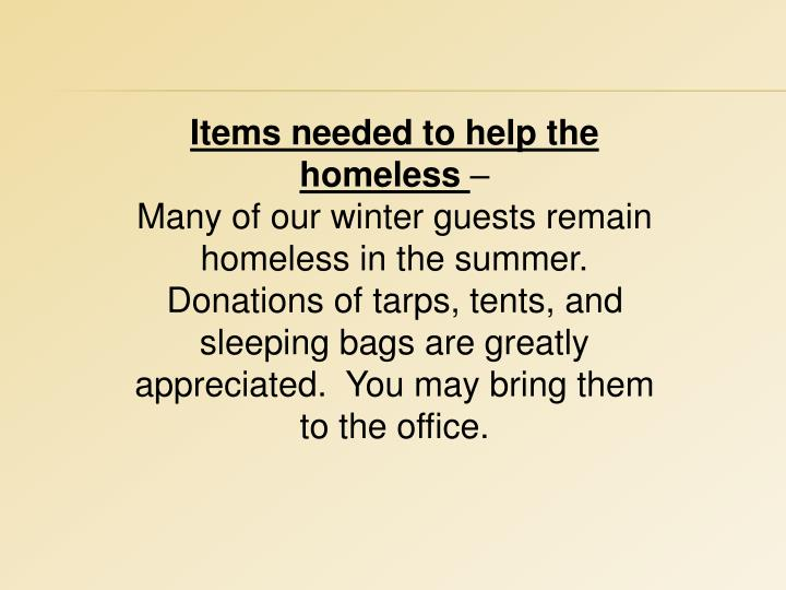 Items needed to help the homeless