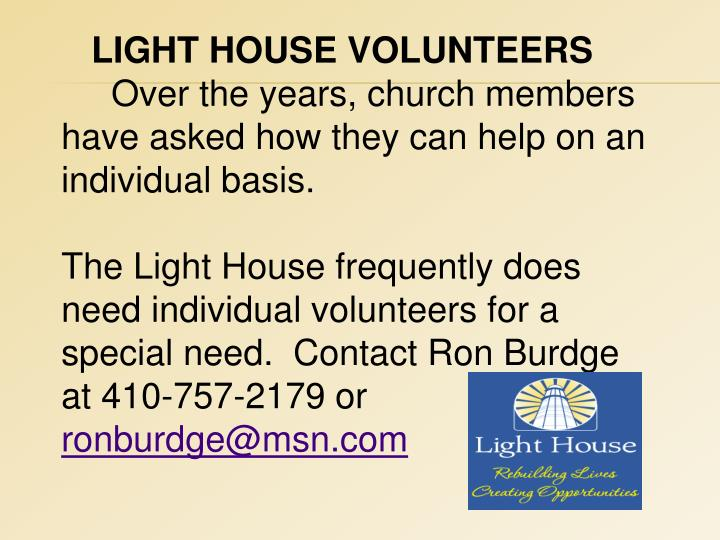LIGHT HOUSE VOLUNTEERS