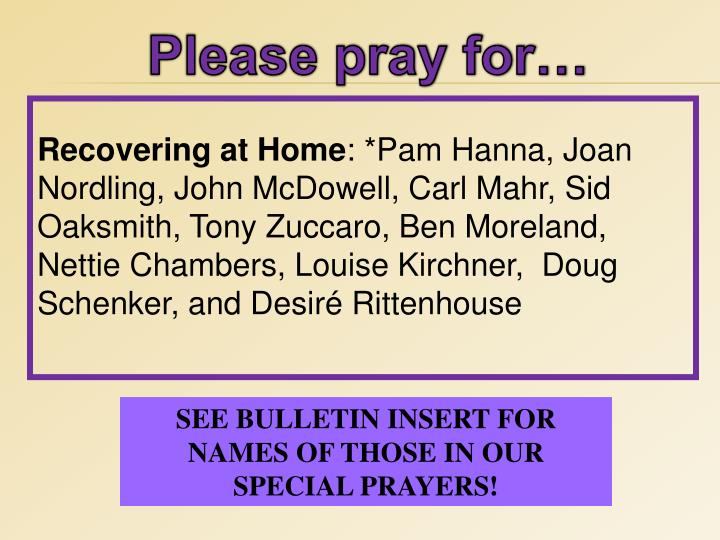 Please pray for…