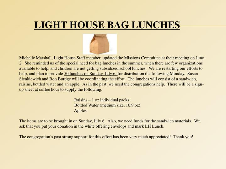 LIGHT HOUSE BAG LUNCHES