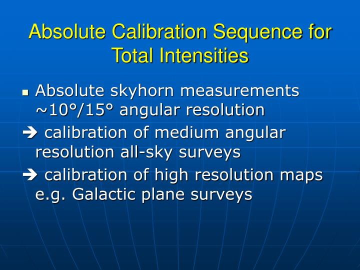 Absolute Calibration Sequence for Total Intensities