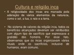 cultura e religi o inca