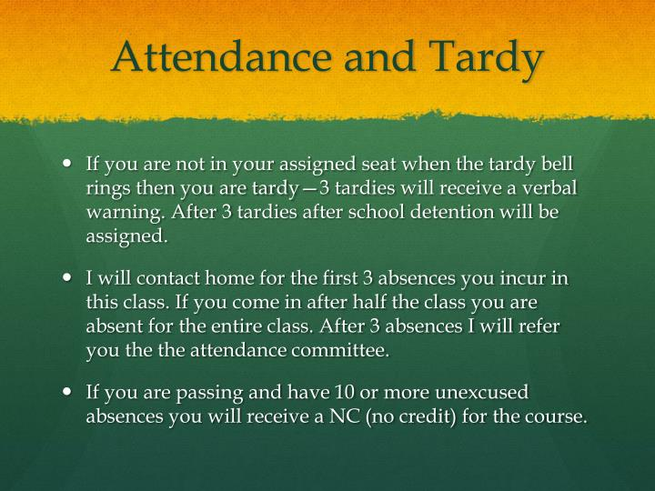 Attendance and Tardy