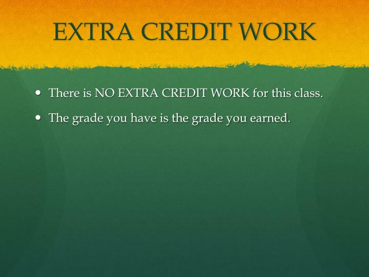 EXTRA CREDIT WORK