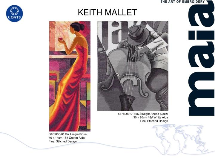 KEITH MALLET