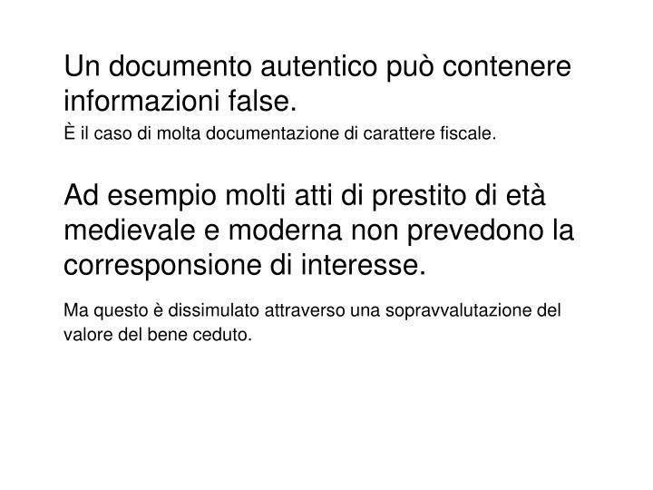 Un documento autentico può contenere informazioni false.