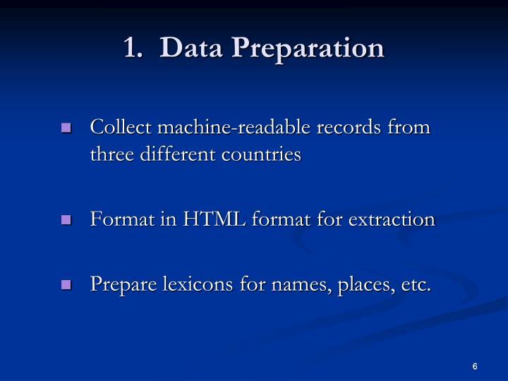 1.  Data Preparation