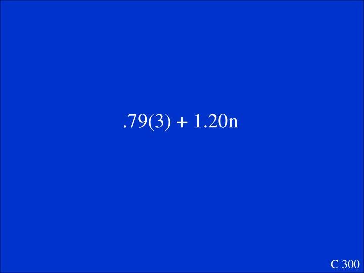 .79(3) + 1.20n