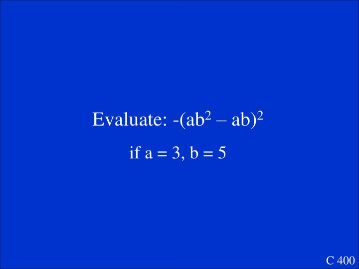 Evaluate: -(ab
