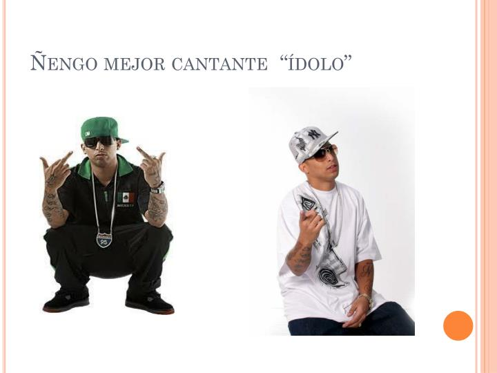 "Ñengo mejor cantante  ""ídolo"""